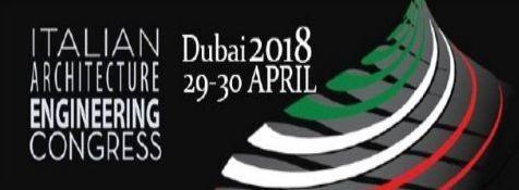 """Dubai, 29-30 Aprile 2018 - AVV. FACCHINETTI RELATORE A """"ITALIAN ARCHITECTURE ENGINEERING CONGRESS"""" IN DUBAI"""