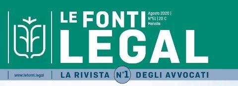 """Settembre 2020 - Studio legale Facchinetti sulla rivista """"Le Fonti Legal"""" del mese di agosto tra gli Avvocati strategici per la RIPRESA"""
